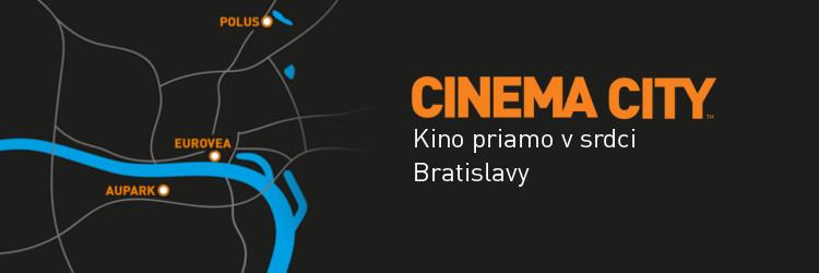 c24cf436c Na Slovensku je Cinema City prevádzkovateľom 3 multikín v srdci hlavného  mesta Slovenska - Bratislavy. Najlepší filmový zážitok s využitím  technológií ...