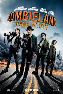 Zombieland: Rana istoty poster