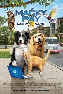 Mačky a psy 3: Labky na to! poster